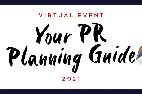 Your PR Planning Guide 2021