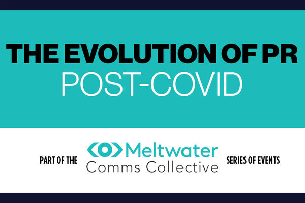 The Evolution of PR post-COVID