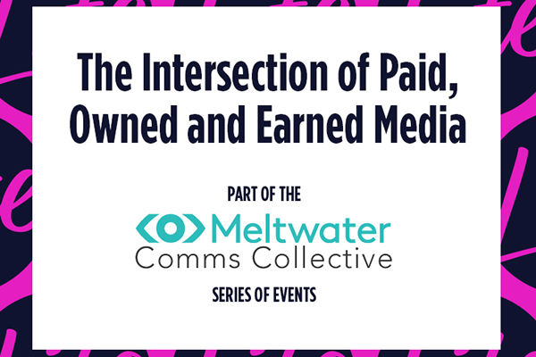 The Intersection of Paid, Owned and Earned Media