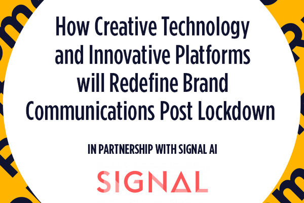How creative technology and innovative platforms will redefine brand communications post lockdown