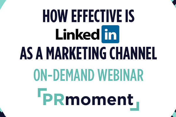 On-Demand: How effective is LinkedIn as a marketing channel?