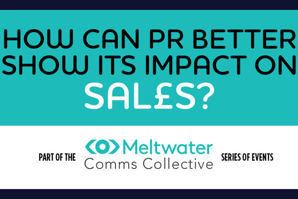 How can PR better show its impact on sales?
