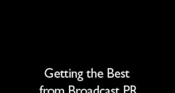 'Getting the Best from Broadcast PR' free online conference