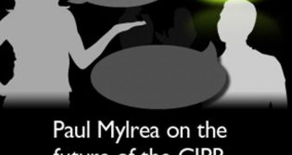 Paul Mylrea on the future of the CIPR