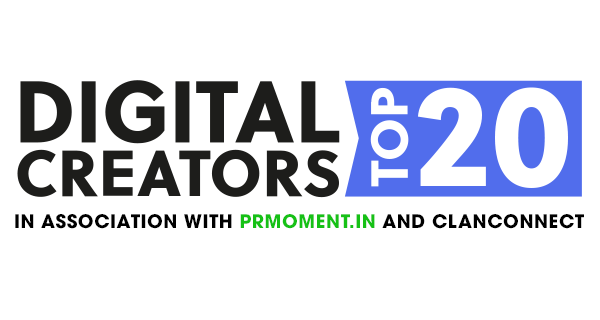 The PRmoment ClanConnect Digital Creators Top 20 Awards India are now open for entries