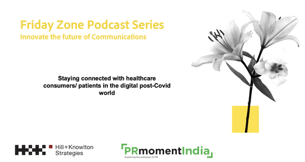 Digital communication can increase trust in healthcare: PRmoment-Hill+Knowlton Strategies Friday Zone series