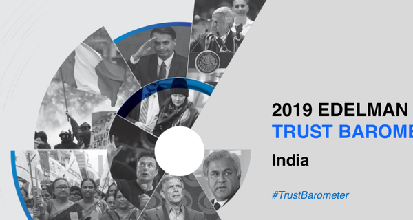 Trust in employers is rising says 2019 Edelman Trust Barometer