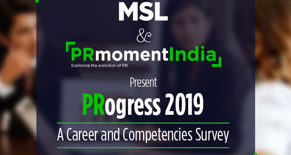 The MSL-PRmoment 'PRogress 2019 Career & Competencies Survey' is now open for responses