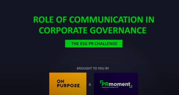 Environment, social & corporate governance is the future of corporate communications: PRmoment-ON PURPOSE Webinar