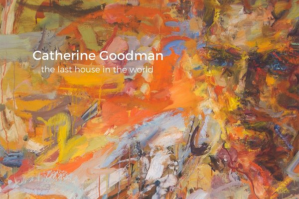 Catherine Goodman the last house in the world