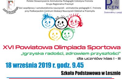 """XVI Powiatowa Olimpiada Sportowa """"Igrzyska radości, zdrowiem przyszłości""""  dla uczniów klas I - III image"""