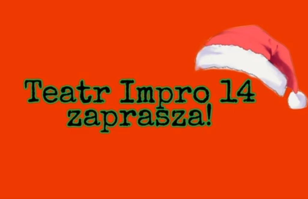 Świąteczne życzenia od szkolnego teatru IMPRO 14