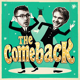 The Comeback returns for a limited 3-week run from 7th July 2021