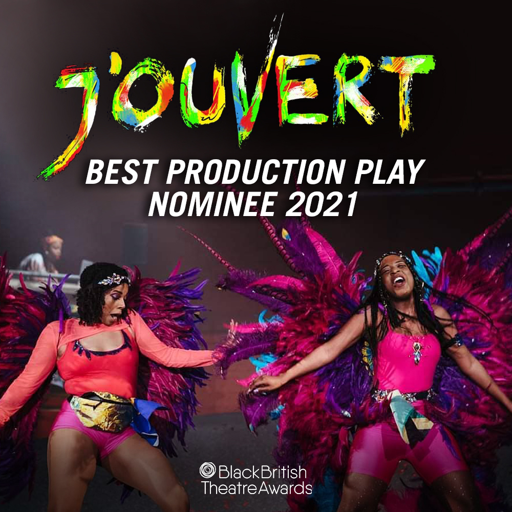 J'Ouvert Nominated for Best Play at the Black British Theatre Awards