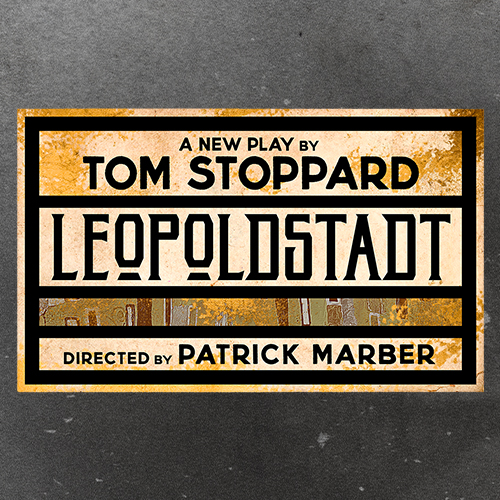Sonia Friedman Productions announce the world premiere of Tom Stoppard's new play Leopoldstadt