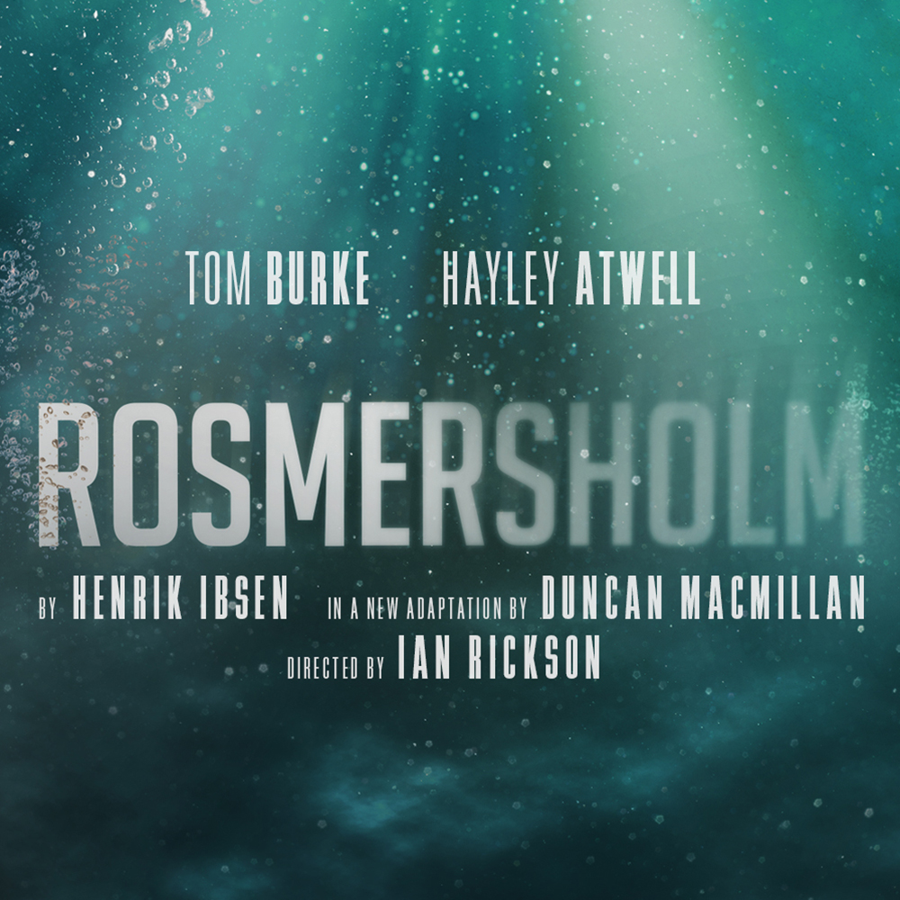 Tom Burke and Hayley Atwell to star in Duncan Macmillan's adaptation of Rosmersholm directed by Ian Rickson at the Duke of York's Theatre