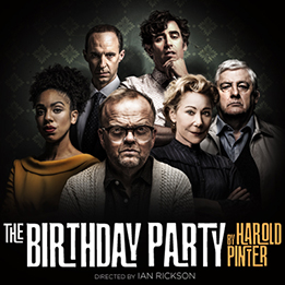 The Birthday Party opens at the Harold Pinter Theatre to widespread critical acclaim