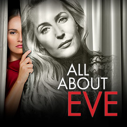 All About Eve to be broadcast live from the Noël Coward Theatre to cinemas across the UK and internationally on 11th April 2019 with National Theatre Live