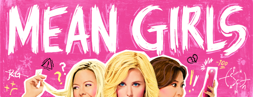 Mean Girls Productions Sonia Friedman Productions