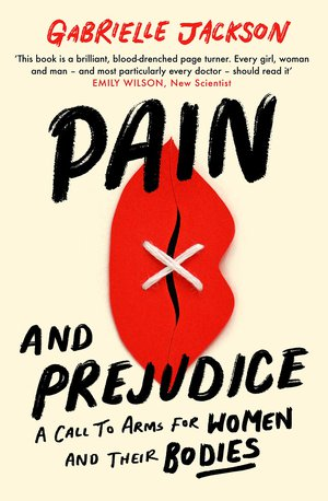 Front cover of 'Pain and Prejudice'