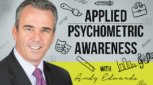 Applied Psychometric Awareness
