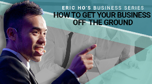 How To Get Your Business Of The Ground