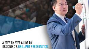 A Step By Step Guide To Designing A Brilliant Presentation