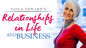 Relationships In Life And Business