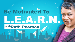 Be Motivated To Learn