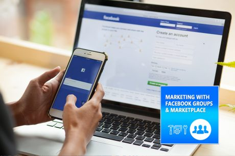 Marketing with Facebook Groups and Marketplace