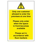 Social Distancing Sticker - Only one customer allowed to enter the premises at one time sign - Self Adhesive Vinyl Sticker (400mm x 600mm)