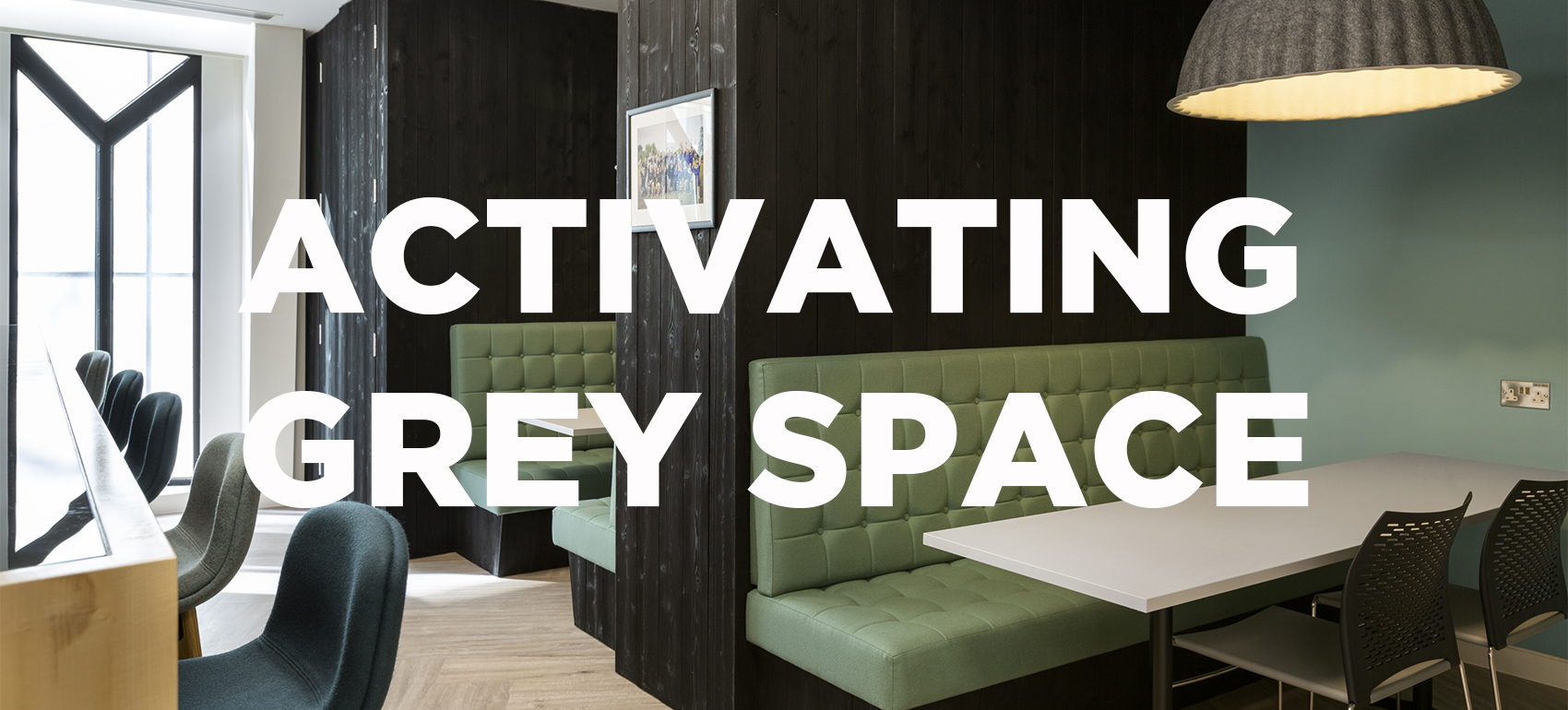 Activating Grey Space