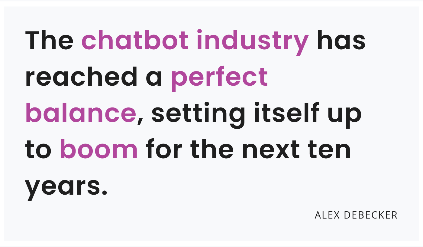 chatbot industry will boom quote
