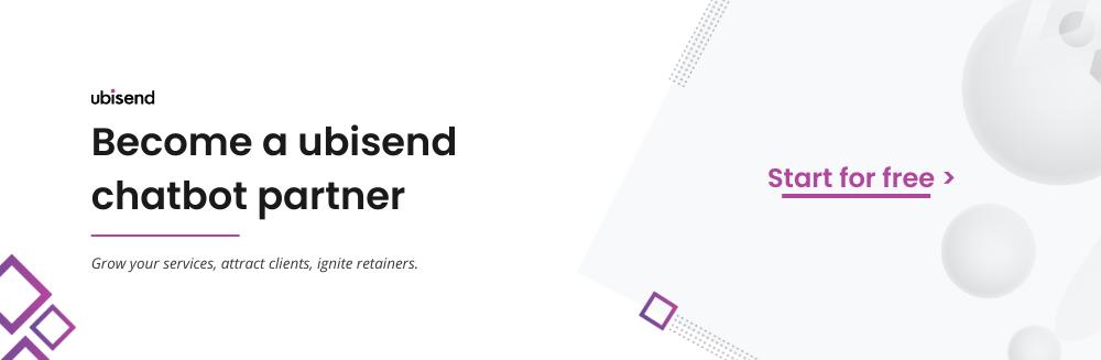 Join the ubisend chatbot partner programme