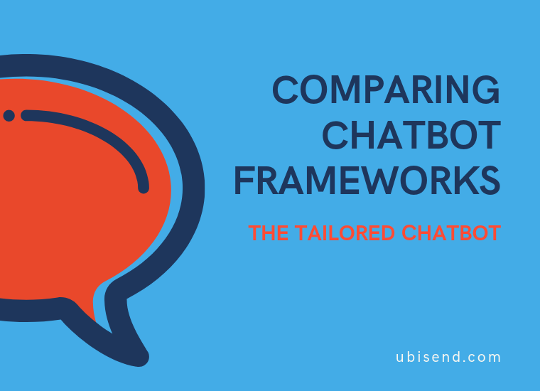 chatbot framework tailored chatbot