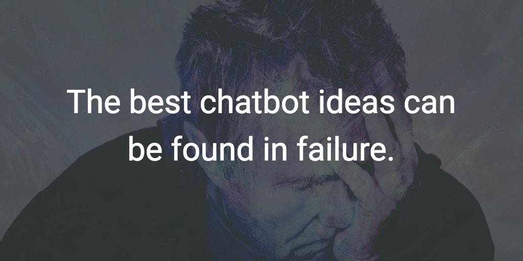best_chatbot_ideas_failure.jpg