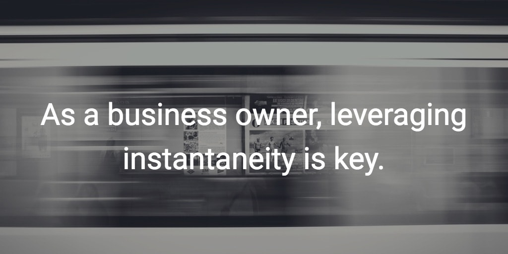 business owner instantaneity