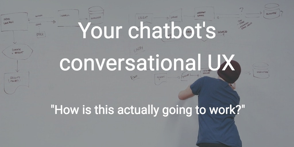 chatbot conversational ux