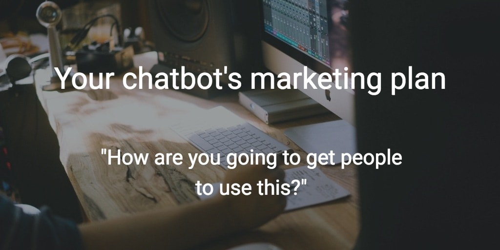 chatbot marketing plan