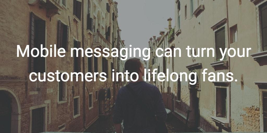 mobile-messaging-customers-fans.jpg
