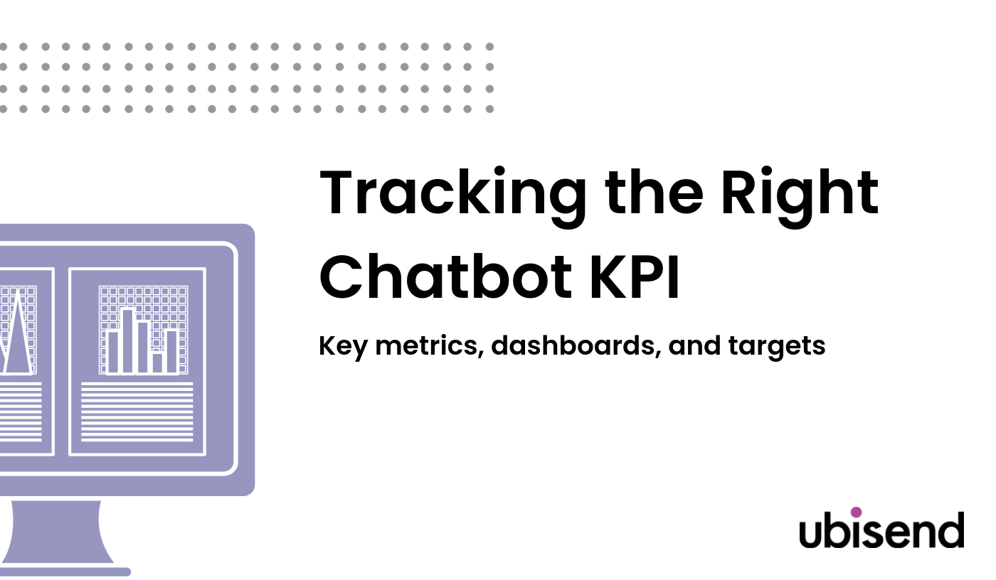 Tracking the Right Chatbot KPI