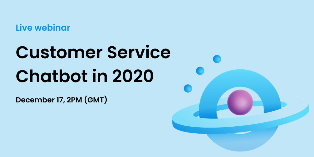 customer service chatbot in 2020 action plan