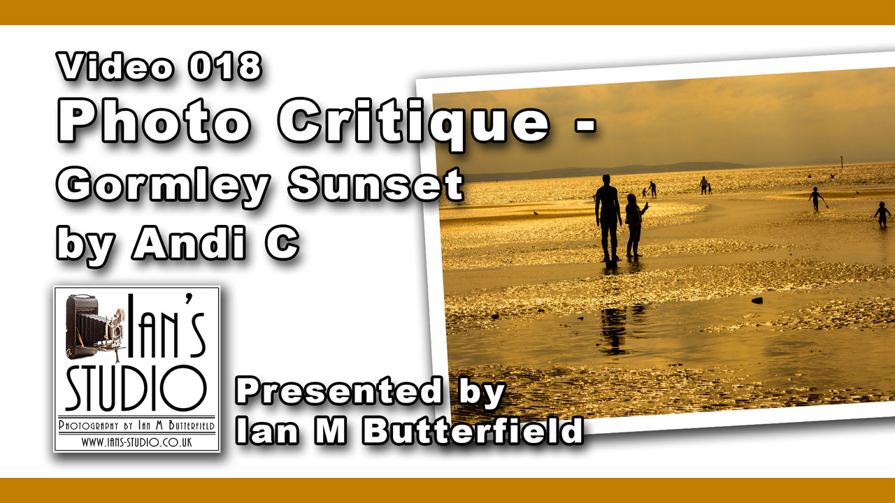 [Video 018] Photo Critique – Gormley Sunset by Andi C