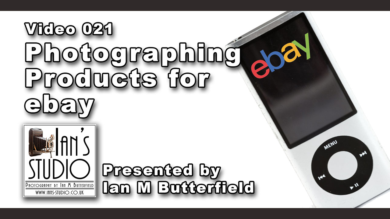 [Video 021] Photographing products for ebay