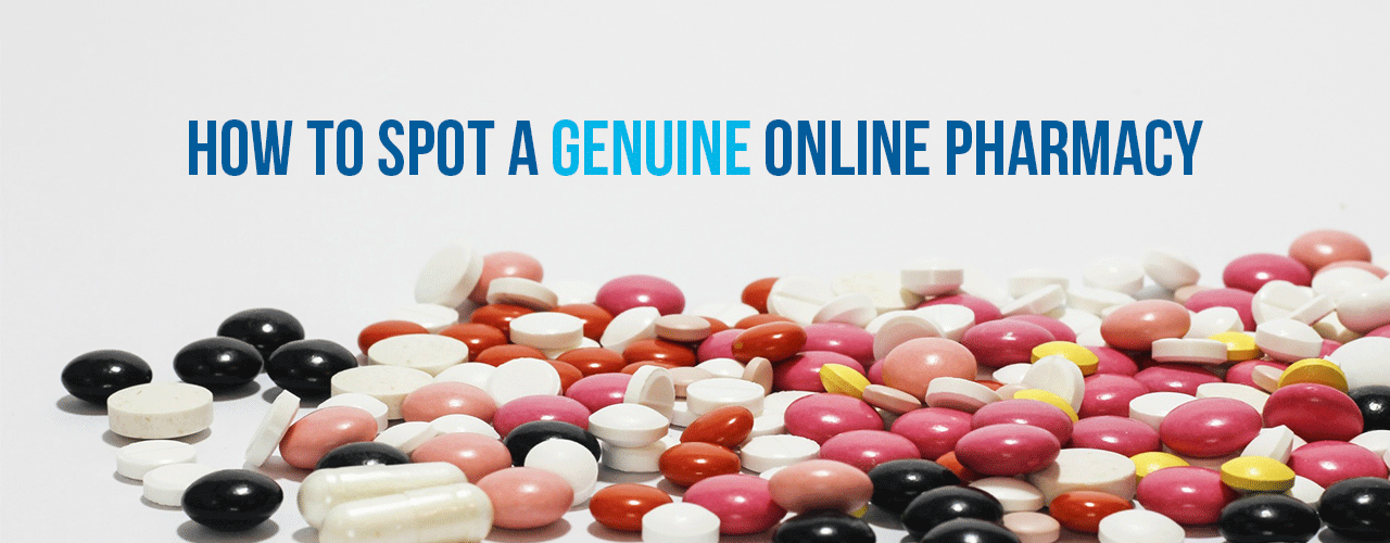 How to Spot a Genuine Online Pharmacy