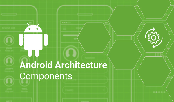 نظرة على Android Architecture Components