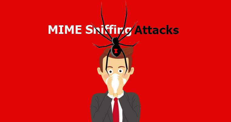 شرح MIME Sniffing ومخاطره والحماية منه .