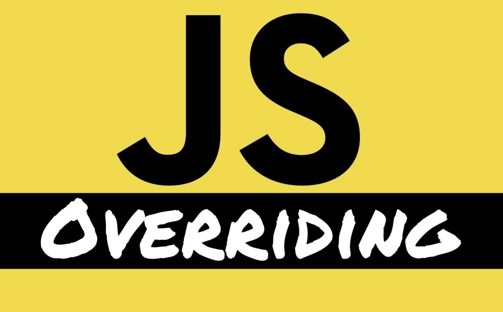 شرح overriding في Javascript