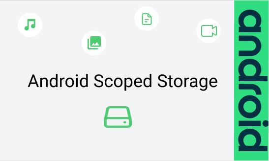 Scoped Storage في الأندرويد