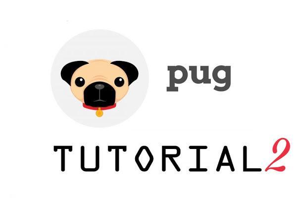 الجزء الثاني من الـExpressJS Templating Using Pug